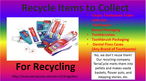 Recycling Items to Collect - Toothpaste tubes, toothbrushes, dental floss cases